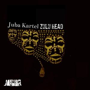 JUBA KARTEL - Zulu Head