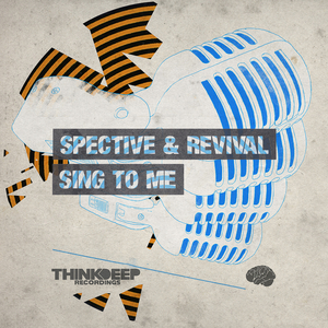 SPECTIVE & REVIVAL - Sing To Me