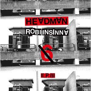 HEADMAN aka ROBI INSINNA - 6/III EP