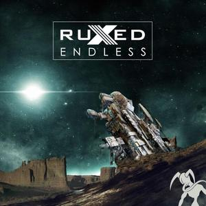 RUXED - Endless