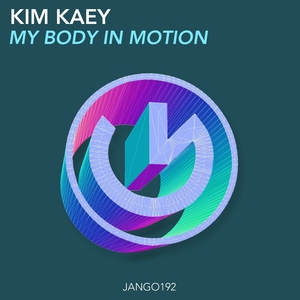 KAEY, Kim - My Body In Motion