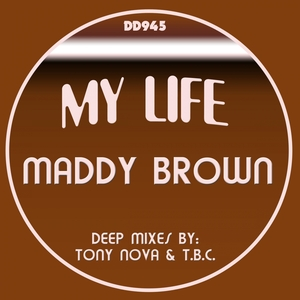 BROWN, Maddy - My Life
