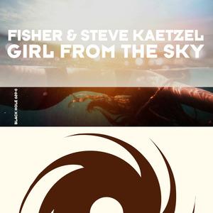 FISHER/STEVE KAETZEL - Girl From The Sky