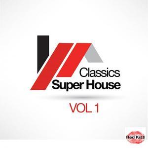VARIOUS - Super House Classics Vol 1