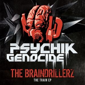 BRAINDRILLERZ, The - The Train EP