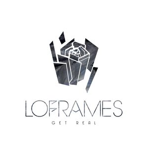 LOFRAMES - Get Real: Can't Touch Your Love (remixes)