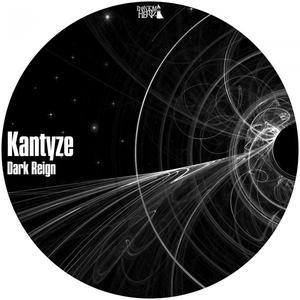 KANTYZE - Dark Reign