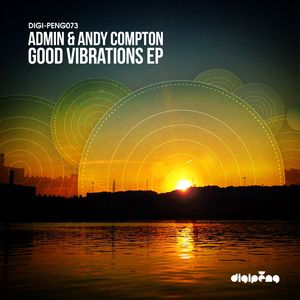 ADMIN/ANDY COMPTON - Good Vibrations EP