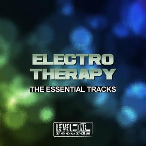VARIOUS - Electro Therapy: The Essential Tracks
