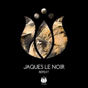 LE NOIR, Jaques - Repeat