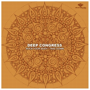 DEEP CONGRESS - Rock Your Body