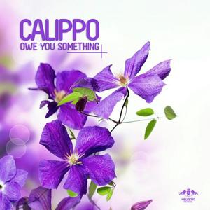 CALIPPO - Owe You Something