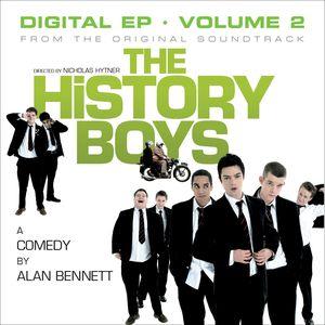 THE HISTORY BOYS ORIGINAL SOUNDTRACK - The History Boys Original  Soundtrack - Digital EP - Vol 2