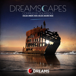 VARIOUS - Dreamscapes (Compiled By Solarsoul)