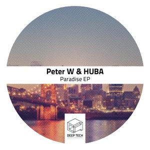 PETER W/HUBA - Paradise - EP