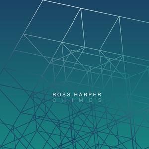 HARPER, Ross - Chimes