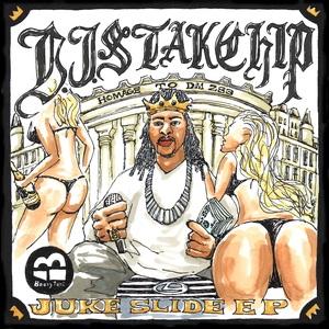DJ STAK CHIP - Juke Slide EP