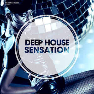 VARIOUS - Deep House Sensation (deluxe version)