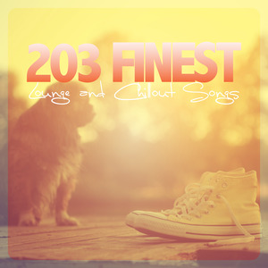 VARIOUS - 203 Finest Lounge & Chillout Songs