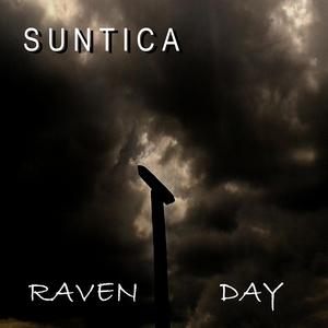 SUNTICA - Raven Day