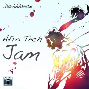DAVIDDANCE - Afro Tech Jam