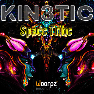 KINETIC - Space Tribe