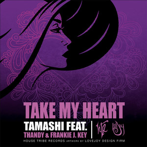 TAMASHI feat THANDY/FRANKIE J - Take My Heart
