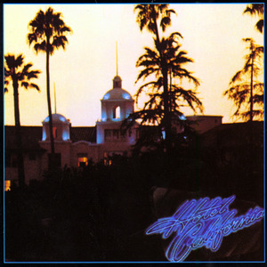 EAGLES - Hotel California (Remastered)