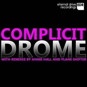 COMPLICIT - Drome