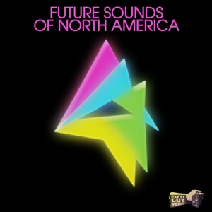 VARIOUS - The Future Sounds Of North America