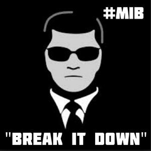 MIB - Break It Down