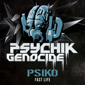 PSIKO - Fast Life