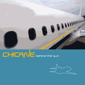 CHICANE - Behind The Sun (Remastered)
