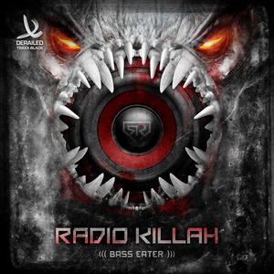 RADIO KILLAH - Bass Eater - EP