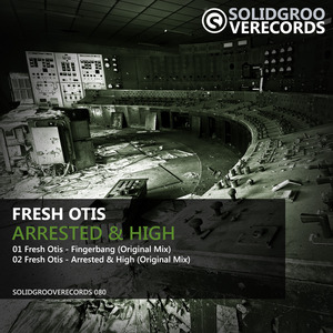 FRESH OTIS - Arrested & High