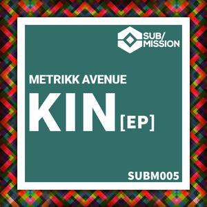 METRIKK AVENUE - Kin
