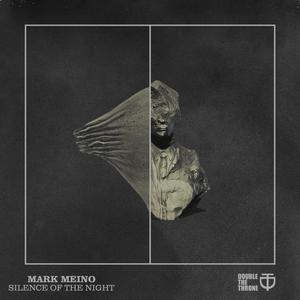 MEINO, Mark - Silence Of The Night