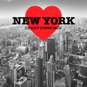VARIOUS - New York Chillout Lounge Music: 200 Songs