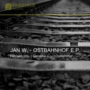 JAN W - Ostbahnhof EP