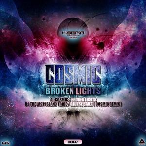 COSMIC - Broken Lights EP