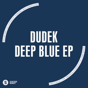 DUDEK - Deep Blue EP
