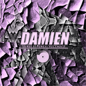 DAMIEN - Jungle Money/Ascended