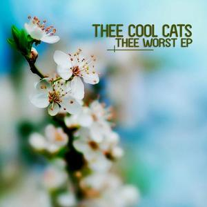 THEE COOL CATS/LIKA MORGAN - Thee Worst EP