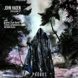 HADEN, John - Evil Inside EP
