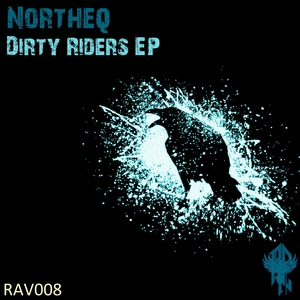 NORTHEQ - Dirty Riders - EP