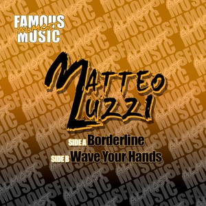 LUZZI, Matteo - Borderline/Wave Your Hands