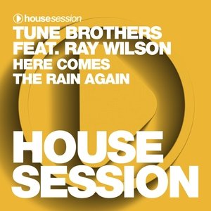 TUNE BROTHERS feat RAY WILSON - Here Comes The Rain Again