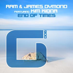 RAM & JAMES DYMOND feat KIM KIONA - End Of Times