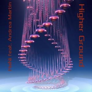 HANI feat ANDREA MARTIN - Higher Ground