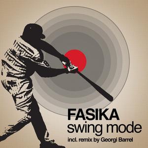 FASIKA - Swing Mode - EP